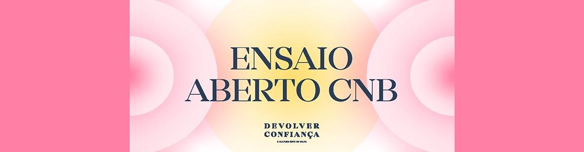Devolver Confiança – ENSAIO ABERTO