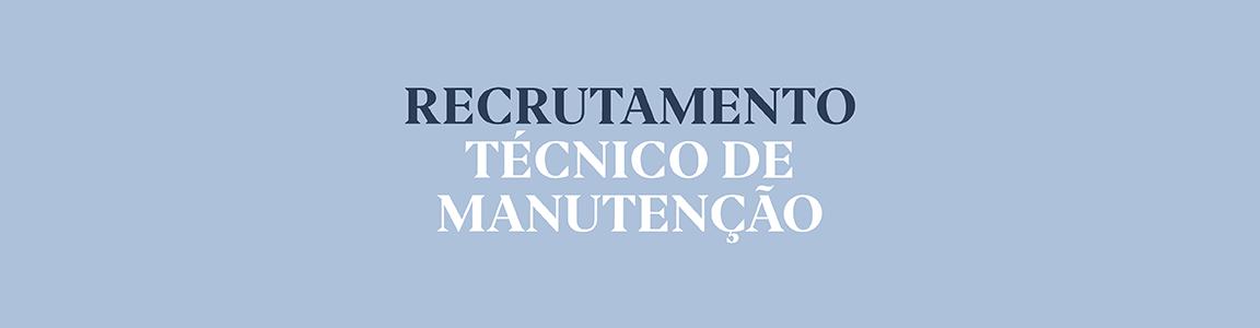 Recrutamento – Técnico de Manutenção Opart