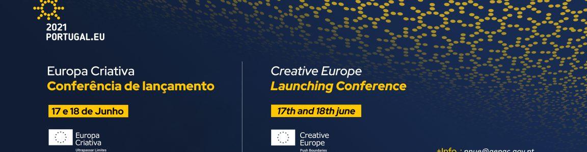 Conferência de Lançamento Europa Criativa | Presidência Portuguesa do Conselho da União Europeia 2021